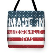 Made In Hebbronville, Texas Tote Bag