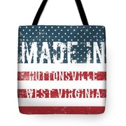 Made In Huttonsville, West Virginia Tote Bag