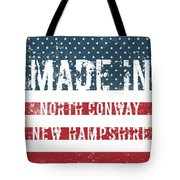 Made In North Conway, New Hampshire Tote Bag
