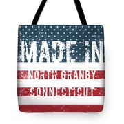 Made In North Granby, Connecticut Tote Bag