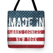 Made In Oaks Corners, New York Tote Bag