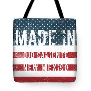 Made In Ojo Caliente, New Mexico Tote Bag