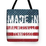 Made In Palmersville, Tennessee Tote Bag