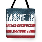 Made In Panther Burn, Mississippi Tote Bag