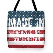 Made In Paradise Inn, Washington Tote Bag