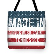 Made In Pickwick Dam, Tennessee Tote Bag