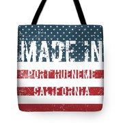 Made In Port Hueneme, California Tote Bag