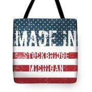 Made In Stockbridge, Michigan Tote Bag