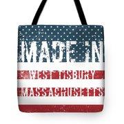 Made In West Tisbury, Massachusetts Tote Bag