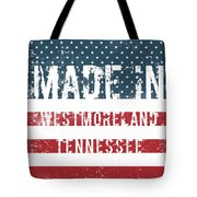 Made In Westmoreland, Tennessee Tote Bag