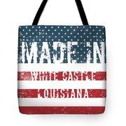 Made In White Castle, Louisiana Tote Bag