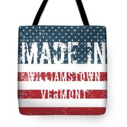 Made In Williamstown, Vermont Tote Bag