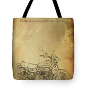 Motorcycle Quote Tote Bag
