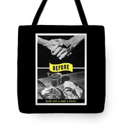 Never Give A Germ A Break Tote Bag
