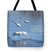People Will Touch Our Lives... Tote Bag