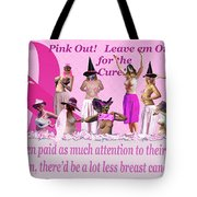 Pink Out Tote Bag