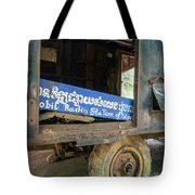 Pol Pot Mobile Khmer Rouge Radio Station Anlong Veng Cambodia Tote Bag