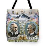 Presidential Campaign, 1888 Tote Bag