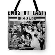 Prohibition Ends Celebrate Tote Bag