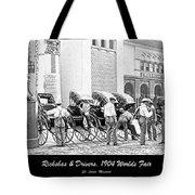 Rickshas And Drivers, 1904 Worlds Fair Tote Bag