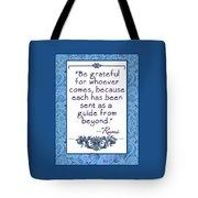 Rumi Quote Be Grateful Tote Bag