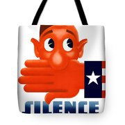 Silence Means Security Tote Bag