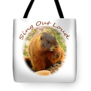 Sing Out Loud Tote Bag