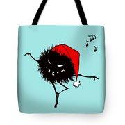 Singing And Dancing Evil Christmas Bug Tote Bag