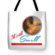 Stay Swell Design  Tote Bag
