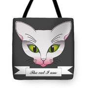 The Cat I Am  Tote Bag