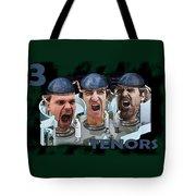 The Three Tenors Tote Bag