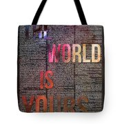 The World Is Yours Tote Bag