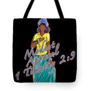 1 Timothy 2vs.9 Modest Apparel Tote Bag
