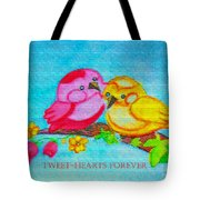 Tweet-hearts Forever Tote Bag