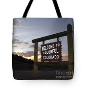 Welcome To Colorful Colorado Tote Bag