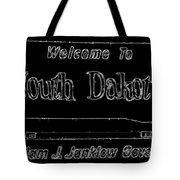 Welcome To South Dakota  Tote Bag