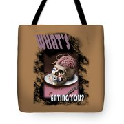 What's Eating You Tote Bag