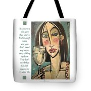 Wine Negativity Poster Tote Bag