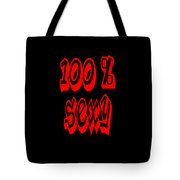 100 Percent Sexy  Tote Bag