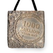 1000 Million Years Ago Tote Bag