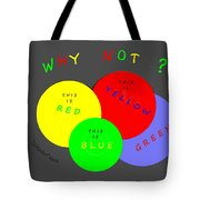 1042  So Why Not 2018 Tote Bag