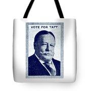 1912 Vote Taft For President Tote Bag