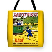1915 Safety First In Philadelphia Tote Bag