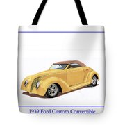 1939 Ford Custom Street-rod Convert Tote Bag
