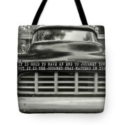 1957 Chevy Quote Tote Bag