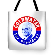 1964 Goldwater For President Tote Bag