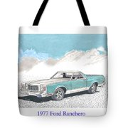 1977 Ford Ranchero Tote Bag