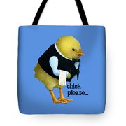 Chick Please... Tote Bag by Will Bullas