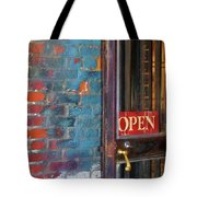 Come On In, We're Open Tote Bag