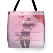 Does She Love Me Or Not? Tote Bag
